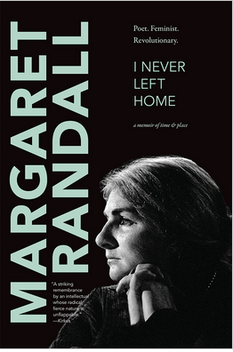 book cover for Margaret Randall's book I Never Left Home