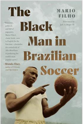Book - The Black Man in Brazilian Soccer